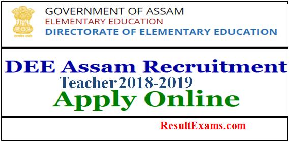 DEE Assam Teacher Recruitment Form 2018-2019,govt jobs in