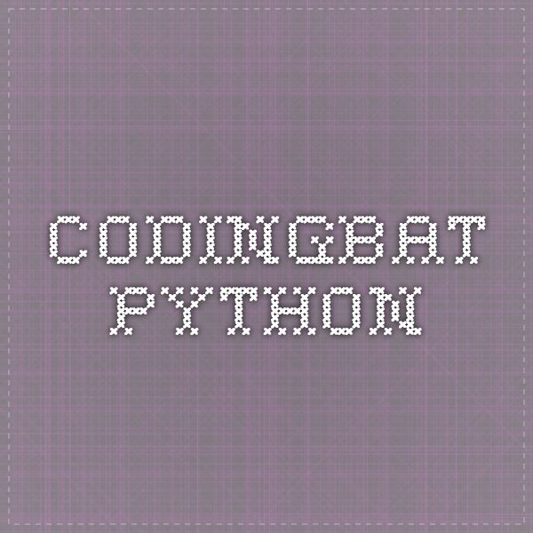 CodingBat Python (lots of Python exercises/challenges