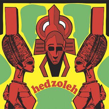 Hedzoleh Soundz - Hedzoleh