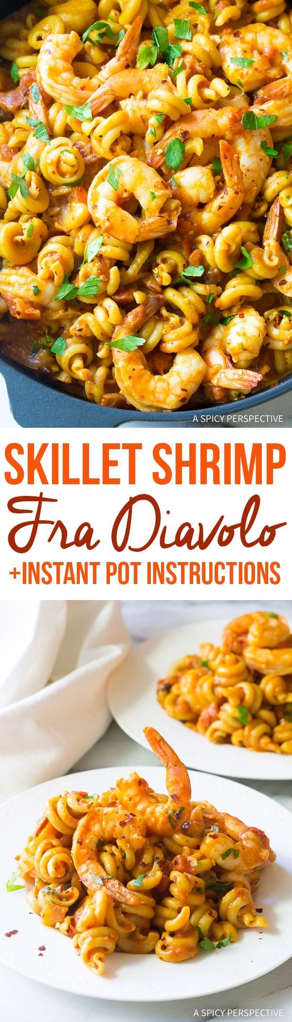 Skillet Shrimp Fra Diavolo Pasta Recipe: A bold and spicy one-pot meal combining seafood fra diavolo and pasta cooked right in the sauce for easy clean up! (Plus, Instant Pot Instructions!) via @spicyperspectiv