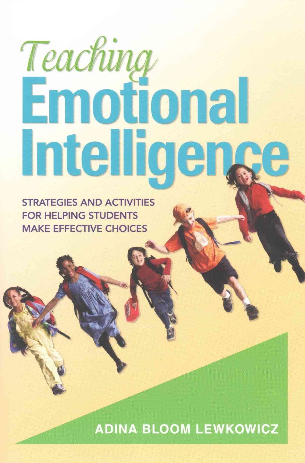 Teaching Emotional Intelligence Strategies And Activities