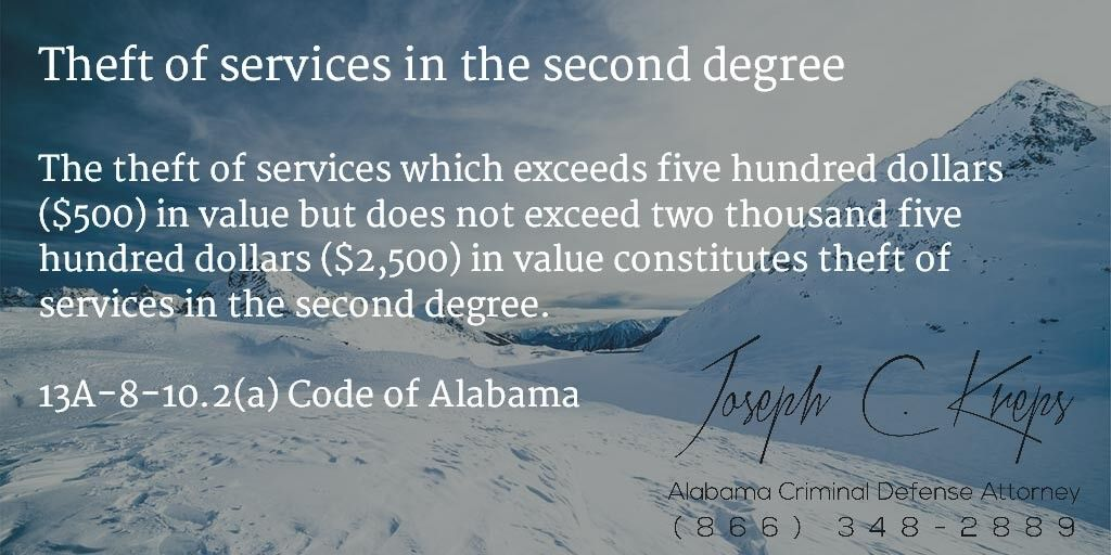 13A810.2(a) Code of Alabama Theft of services in the