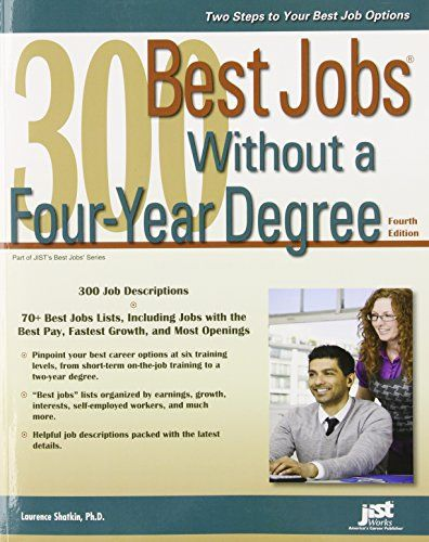 300 Best Jobs Without a Four-Year Degree, 4th Ed by Laurence - career kids my first resume
