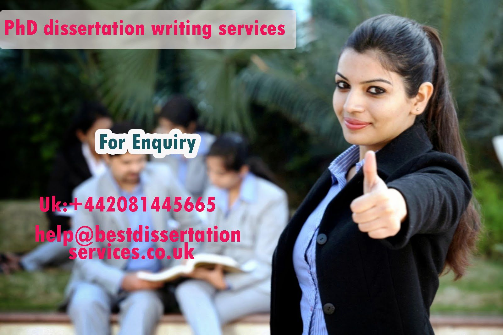 If you are writing doctoral dissertation, then you must