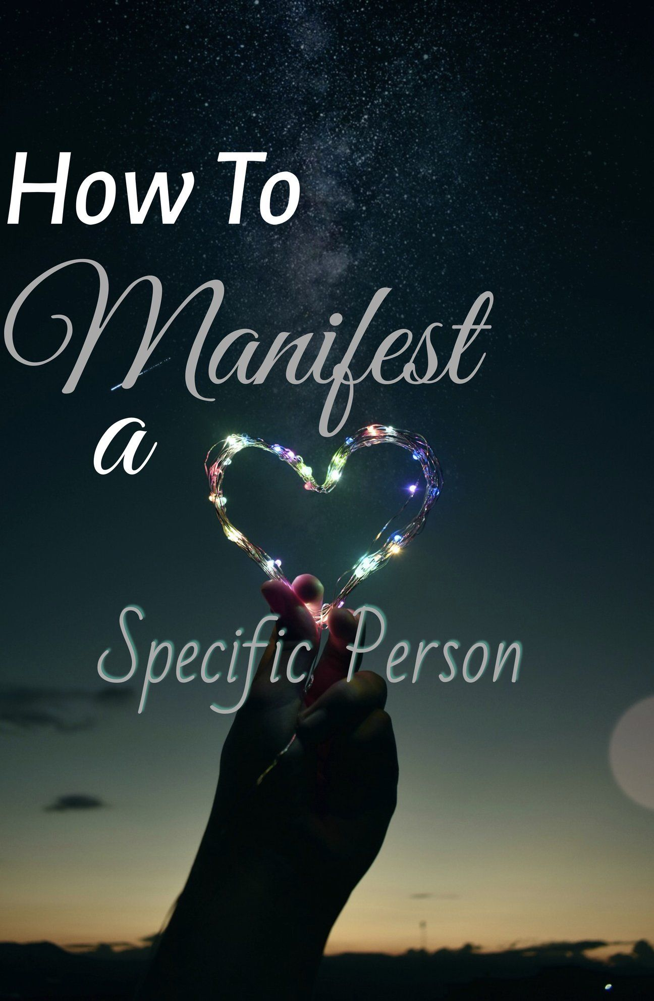 Person with manifesting love a specific How To
