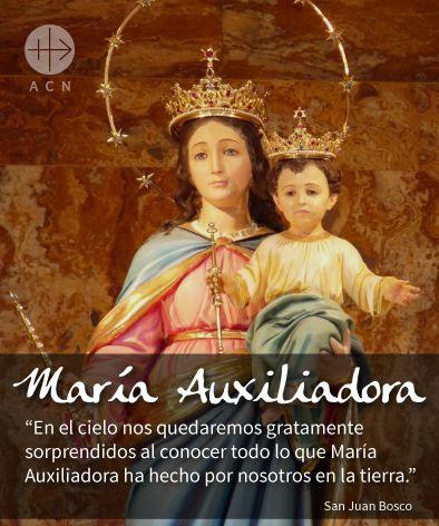 Maria Auxiliadora Novenario Del 15 Al 25 De Mayo Consagracion 24 De Mayo Virgen Maria Auxiliadora Maria Auxiliadora Novenario