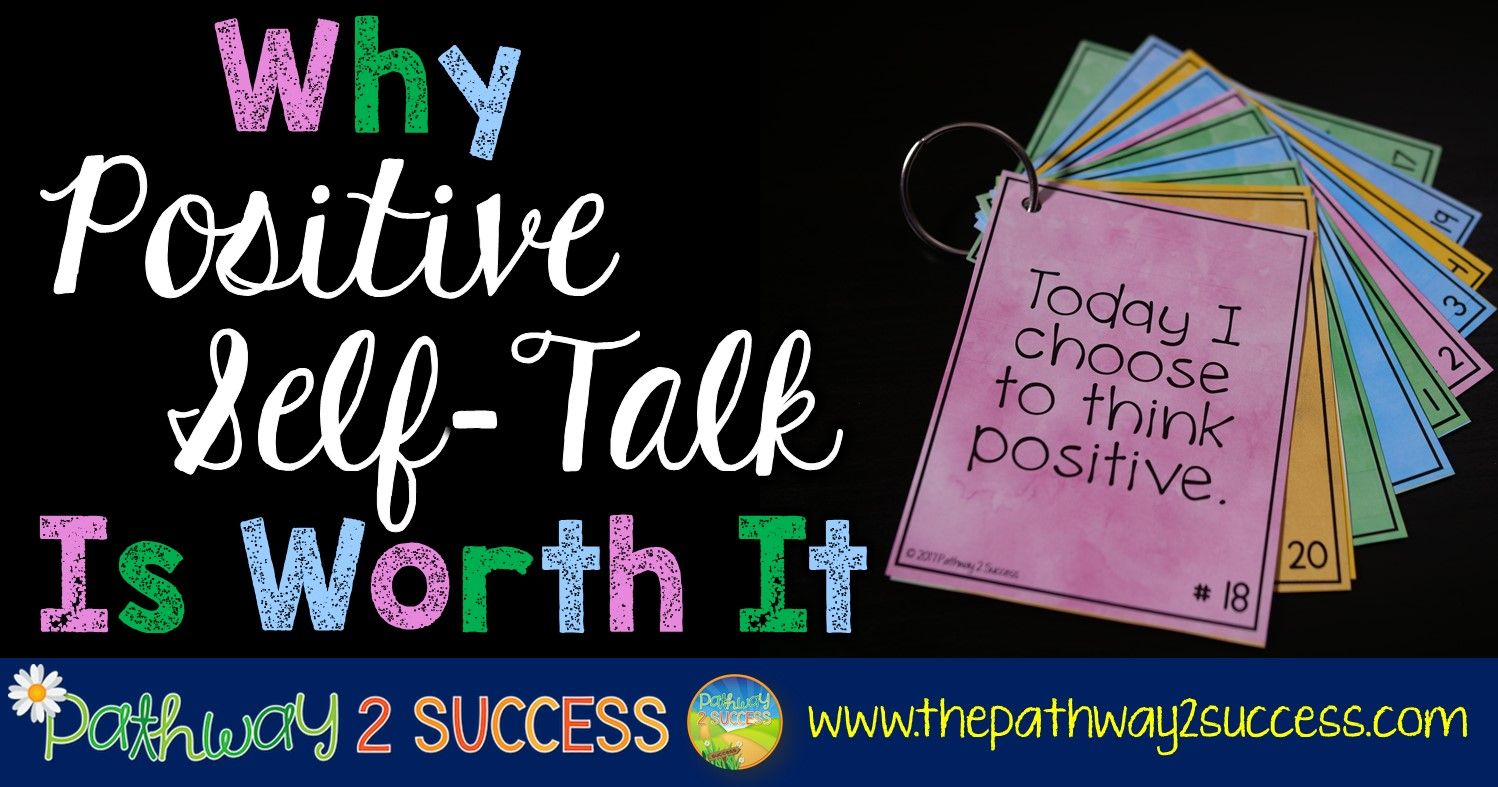 Why Positive Self Talk Is Worth It With Images