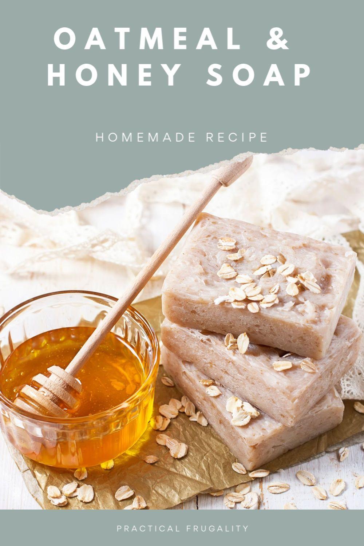 DIY Homemade Oatmeal, Milk, & Honey Soap Recipe (With