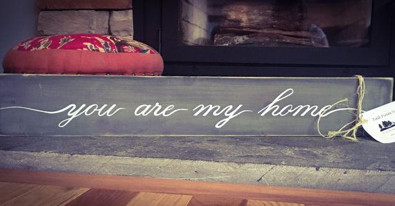 You Are My Home Custom Wooden Sign by TallPinesSignCo on Etsy