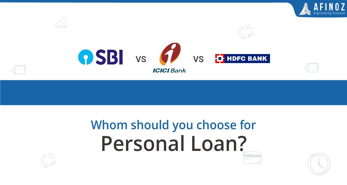 Hdfc Vs Sbi Vs Icici Where Should You Get Personal Loans From In 2020 Personal Loans Loan Person