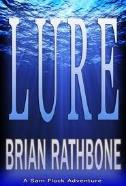 REVIEW by Laurie: Lure (Sam Flock Adventure, Book 1) by Brian Rathbone (@brianrathbone , @urbanfantasyrev)