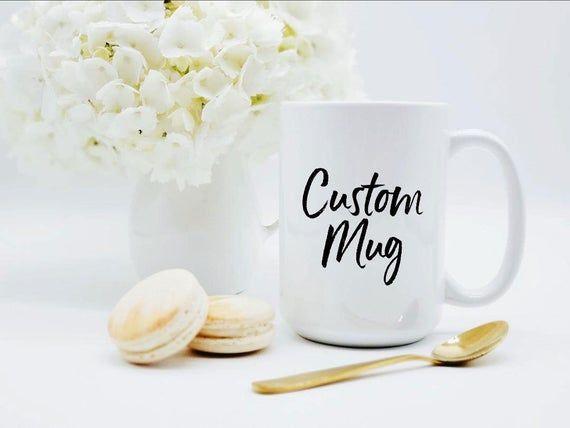 Wedding Gifts for Guests / Custom Mug / 11 or 15 oz. Mug / Personalized Mug / Customized Mug #custommugs