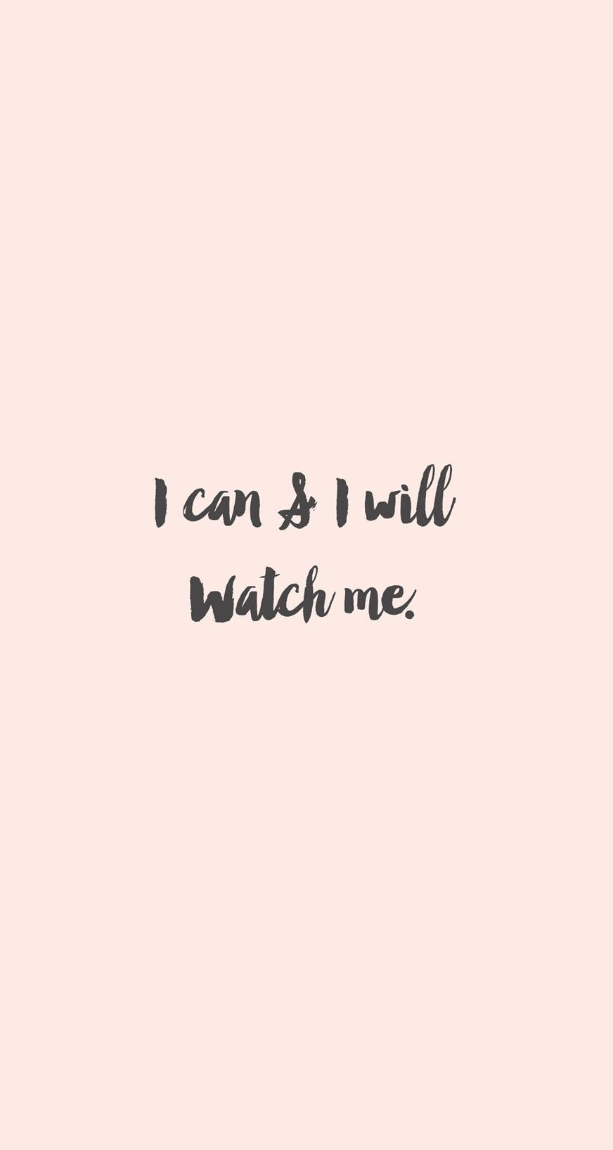 I can and i will watch me quotes pinterest for Where can i get wallpaper