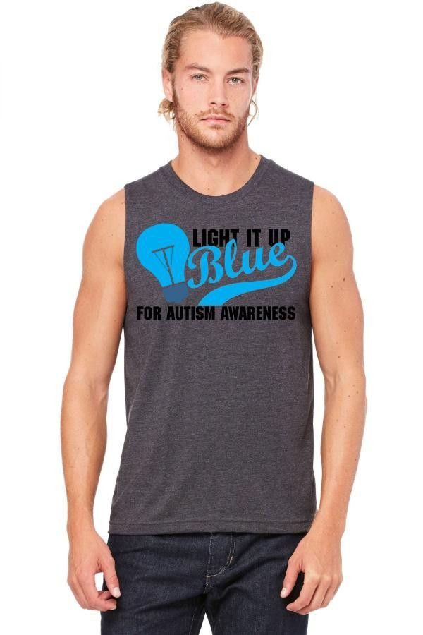 Light It Up Blue For Autism Awareness Muscle Tank