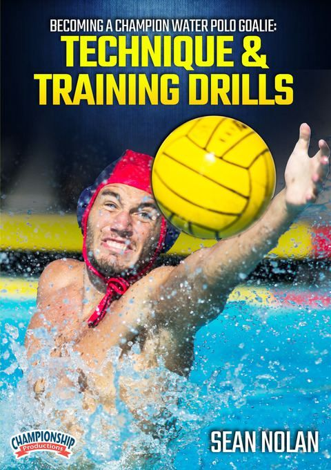 Becoming A Champion Water Polo Goalie Technique Training Drills Dvds Water Polo Water Polo Team Dryland Workout