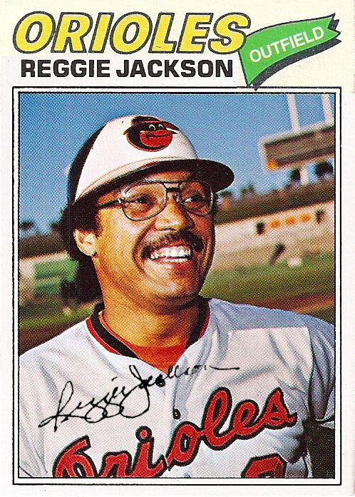 1977 Topps Reggie Jackson Orioles Cards That Never Were Reggie