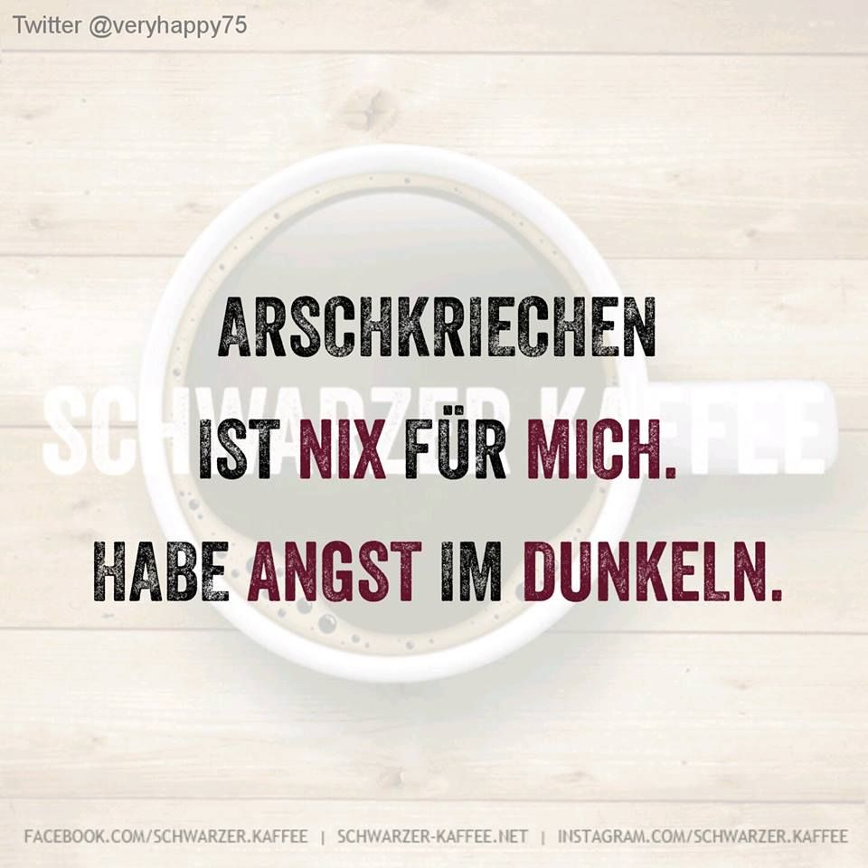 sprÜche archive - schwarzer-kaffee | weisheiten | pinterest