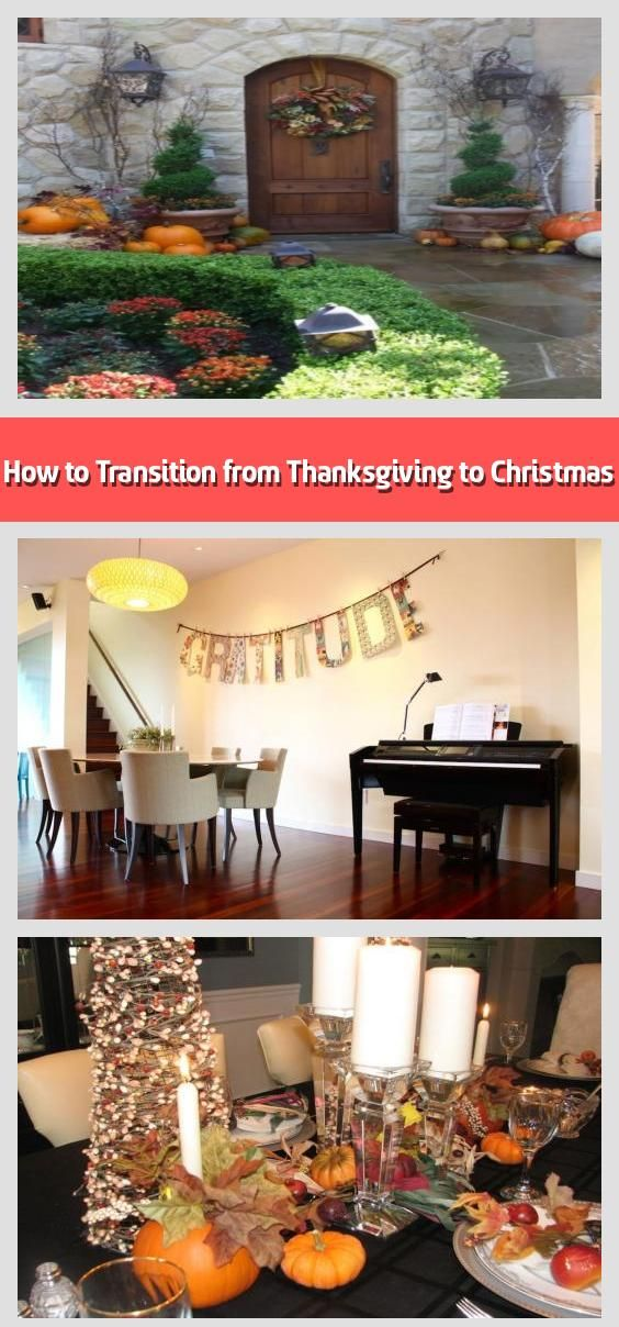 How to Transition from Thanksgiving to Christmas There's