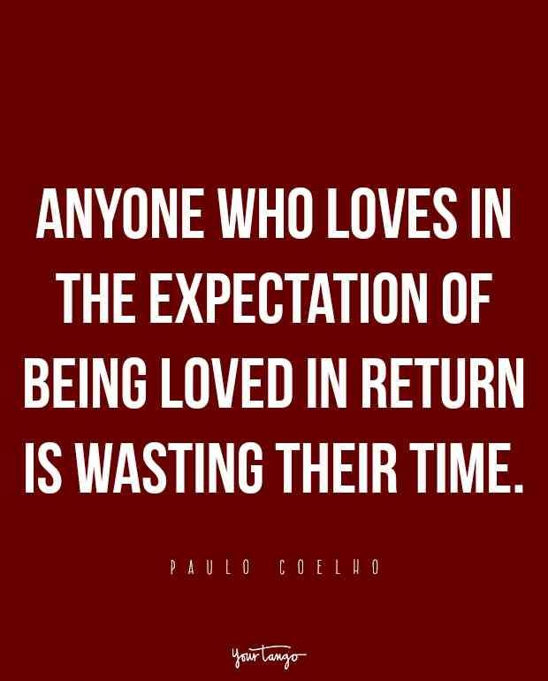 21 Scary Accurate Love Quotes That Define Love Perfectly | Paulo Coelho,  Definitions And Truths