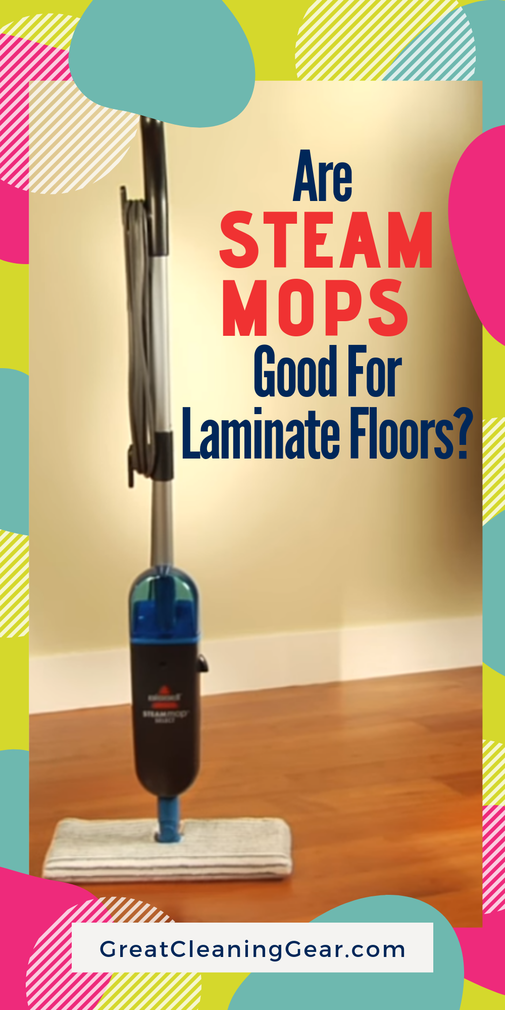 Does A Steam Mop Really Work Great Cleaning Gear Steam Mop Laminate Flooring How To Clean Laminate Flooring