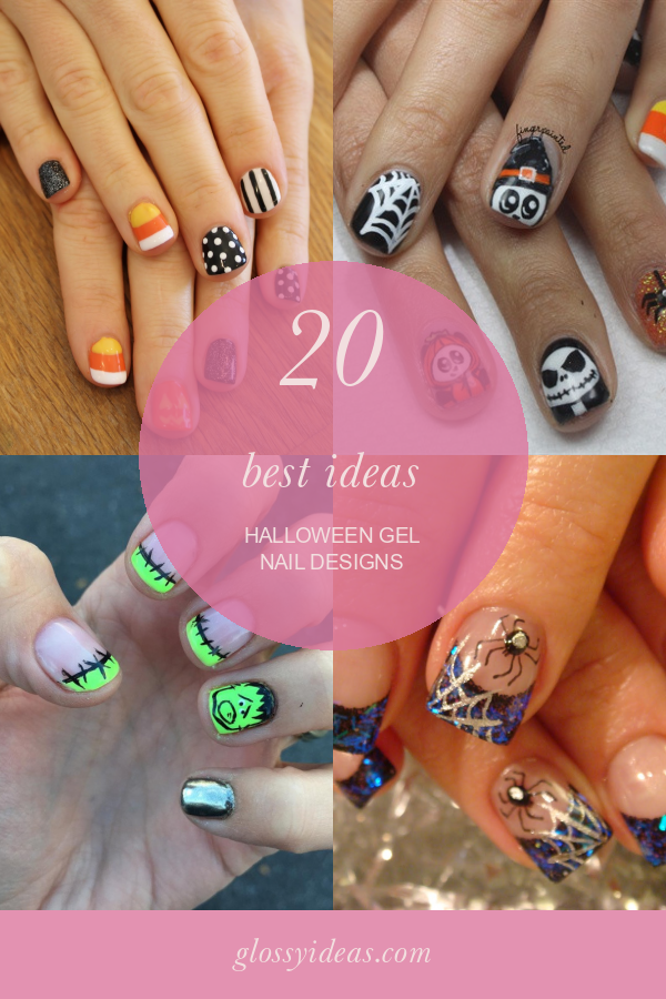 20 Best Ideas Halloween Gel Nail Designs In 2020 Nail Designs Gel Nail Designs Halloween Nails