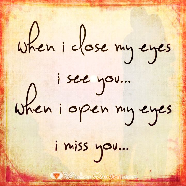 Sad I Miss You Quotes For Friends: Best 25+ Close My Eyes Ideas On Pinterest