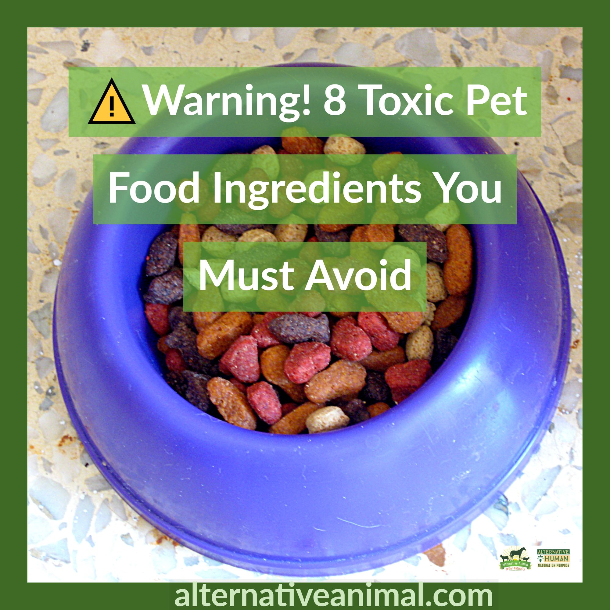 Warning 8 Toxic Pet Food Ingredients You Must Avoid