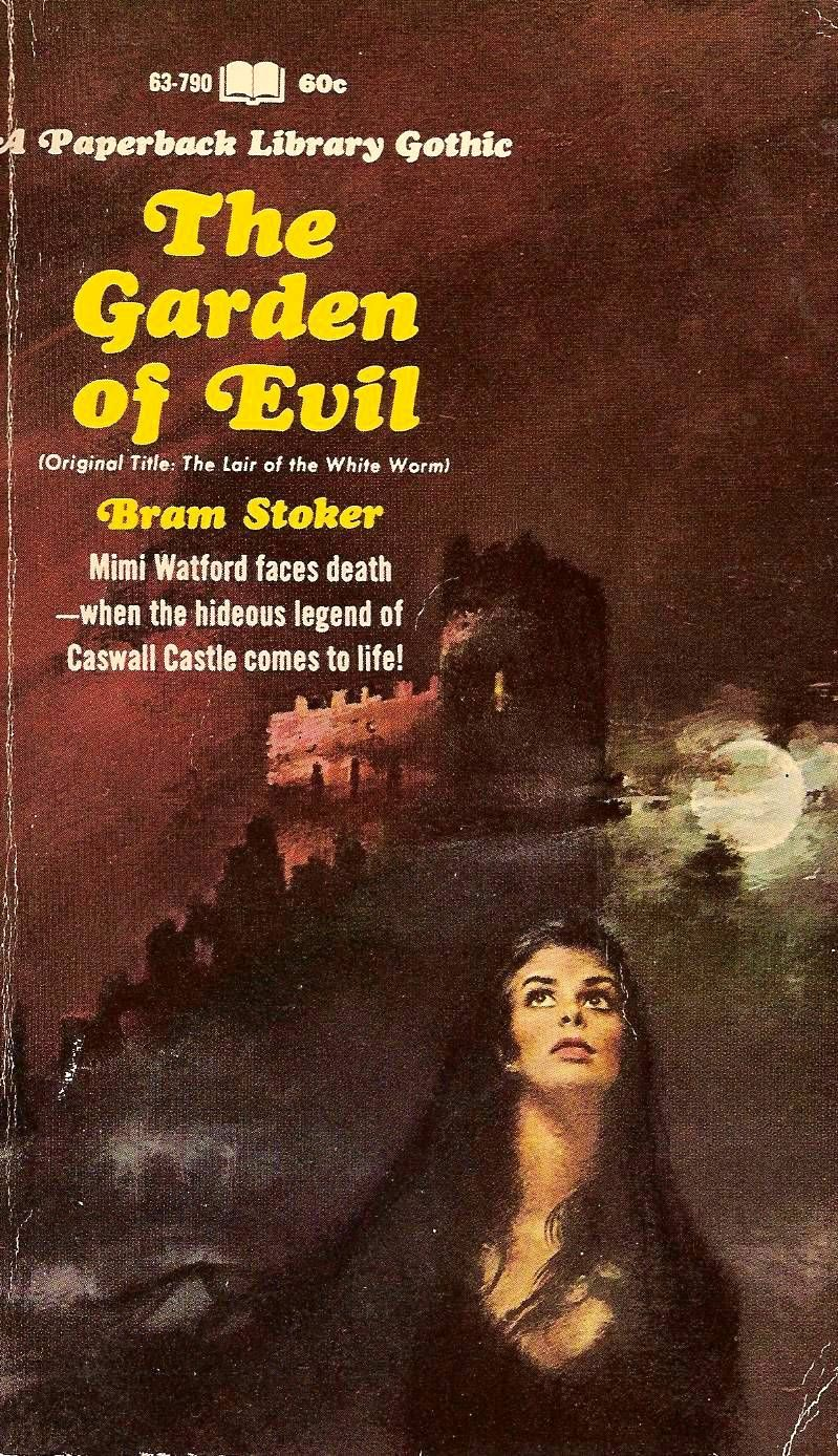 The Garden of Evil , by Bram Stoker. Originally published in 1911 as ...