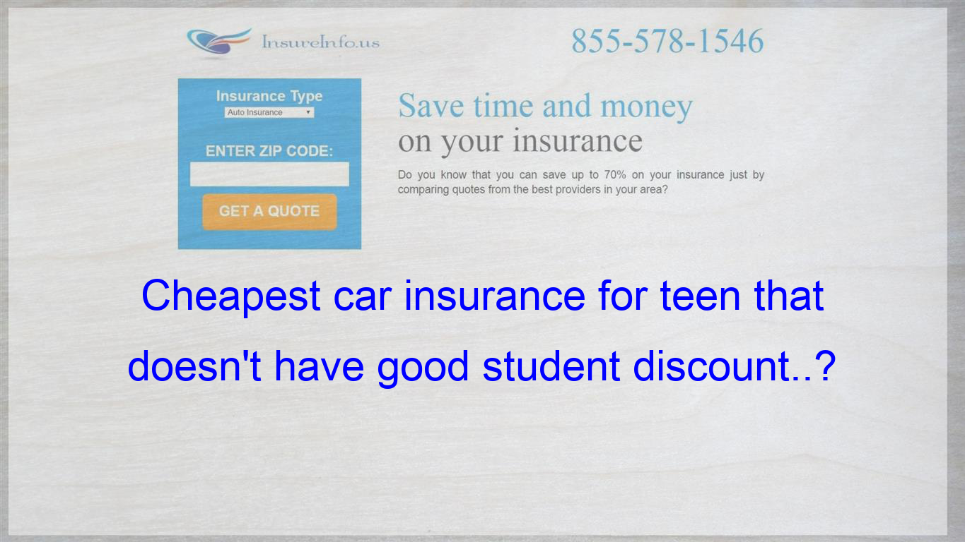 Can T Afford State Farm Insurance Without Good Student Discount