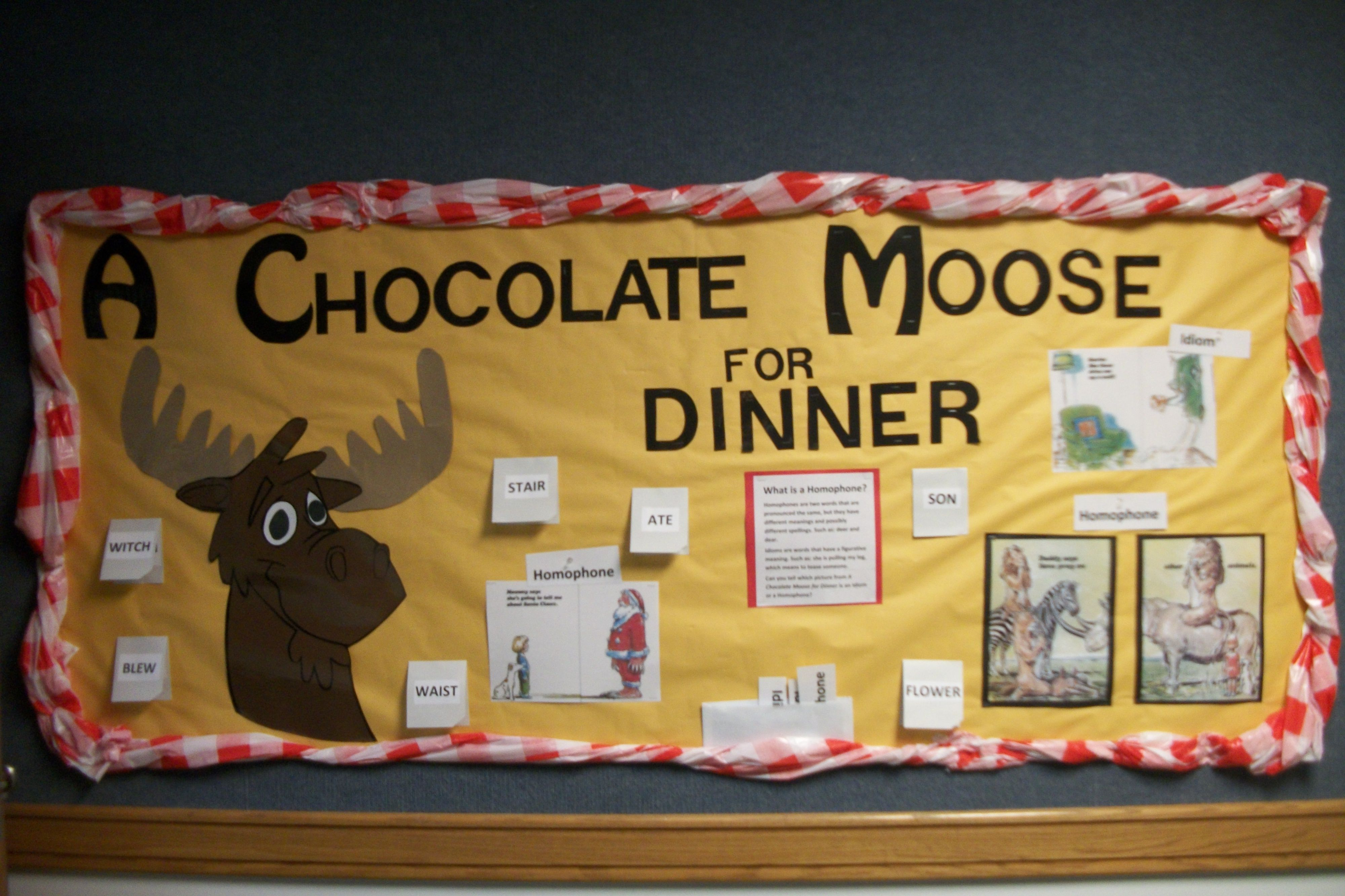 A chocolate Moose for dinner bulletin board #3rd grade