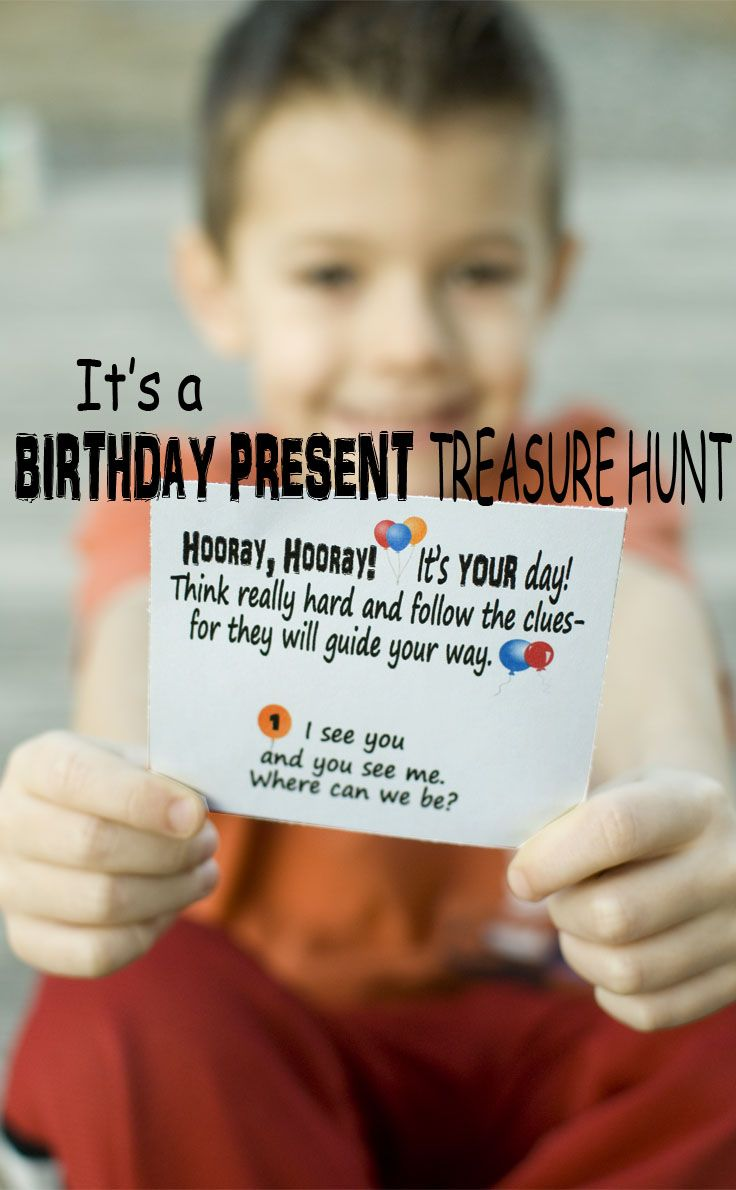 Its a BIRTHDAY PRESENT Treasure Hunt Birthday activities