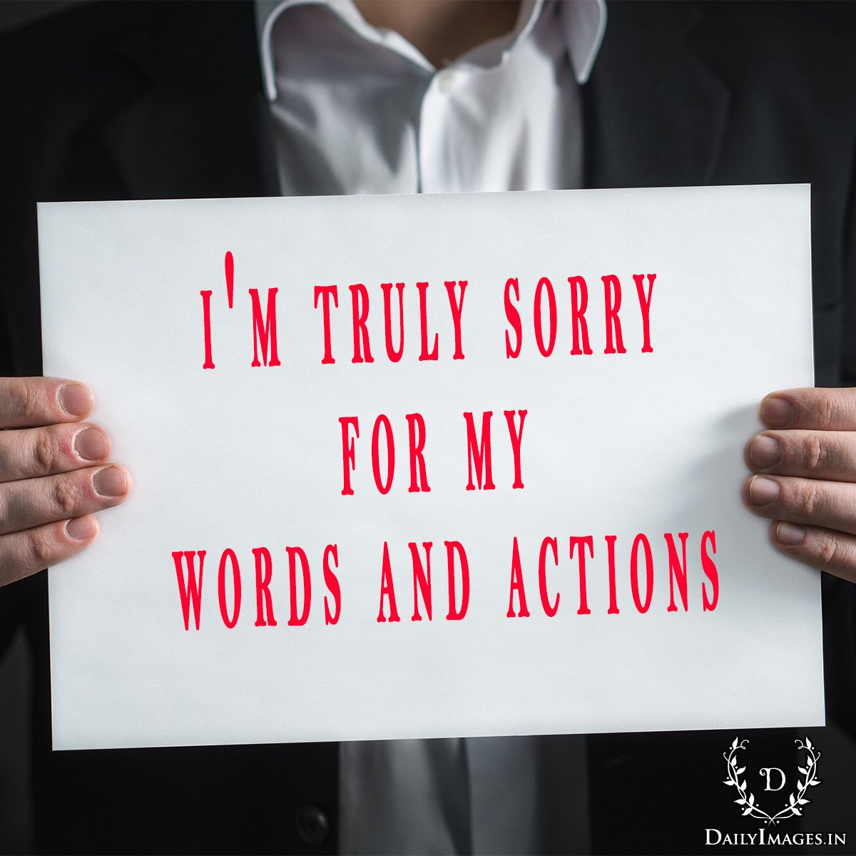 Sq Quote Enchanting I'm Truly Sorry For My Words And Actions#sorryquotes #sq #quotes . Decorating Design