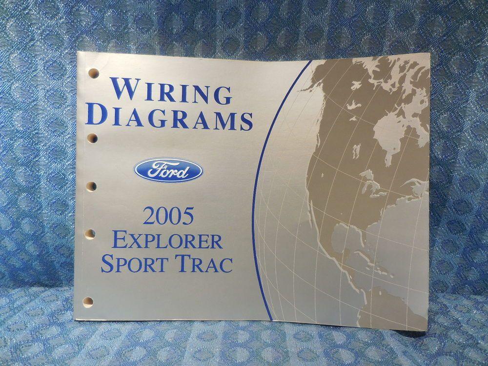 2005 Ford Explorer Sport Trac OEM Wiring Diagrams Manual