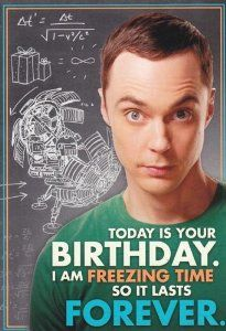 "Big Bang Theory Birthday Card | Amazon.com: Greeting Card Birthday Big Bang Theory ""Today Is Your ..."