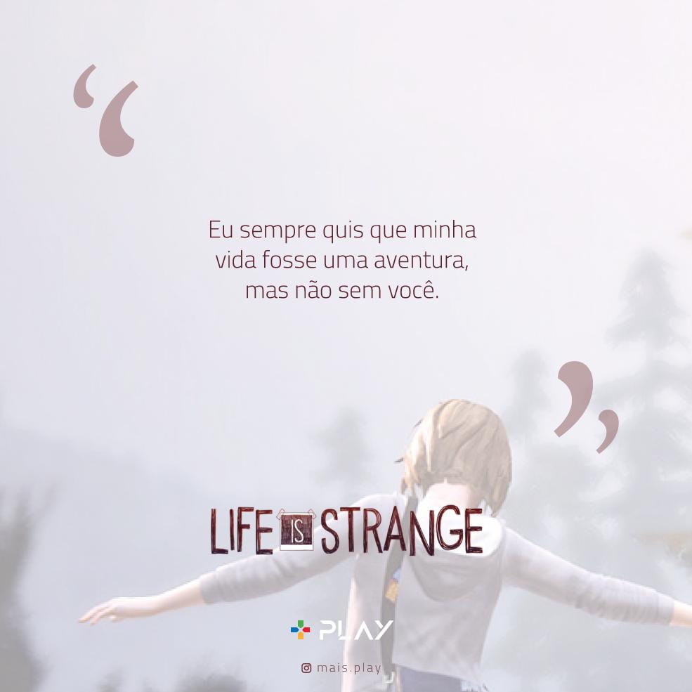Frases Life Is Strange | Life is strange, Frases sentimentais, Fotos bonitas