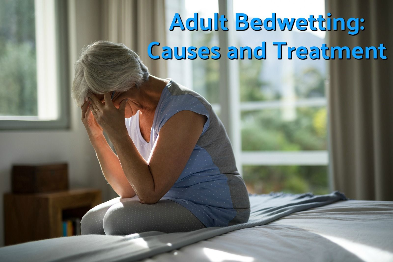 Adult Bedwetting Causes and Treatment Bed wetting