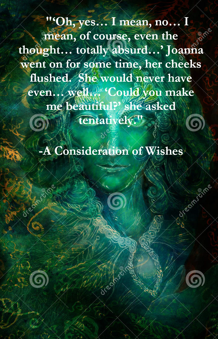 A Consideration of Wishes, A Short Story by Amelia Brown www.fairystoriesandothertales.com  A tall woman with a mannish face bearing a hint of a mustache on the upper lip stormed through the streets like a tiny self-contained hurricane beating against the flow of bodies.  If one more person calls me 'sir' I'll scream, she thought... #reading #writing #read #write #writer #book #books #stories #story #fairytale #fairytales #fairy #fairies #women #woman #tale #tales #wonder #magic #gender