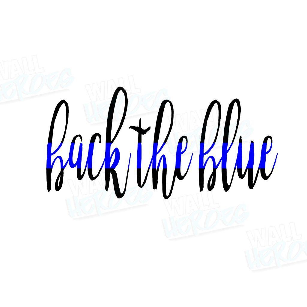 Back the blue car decal