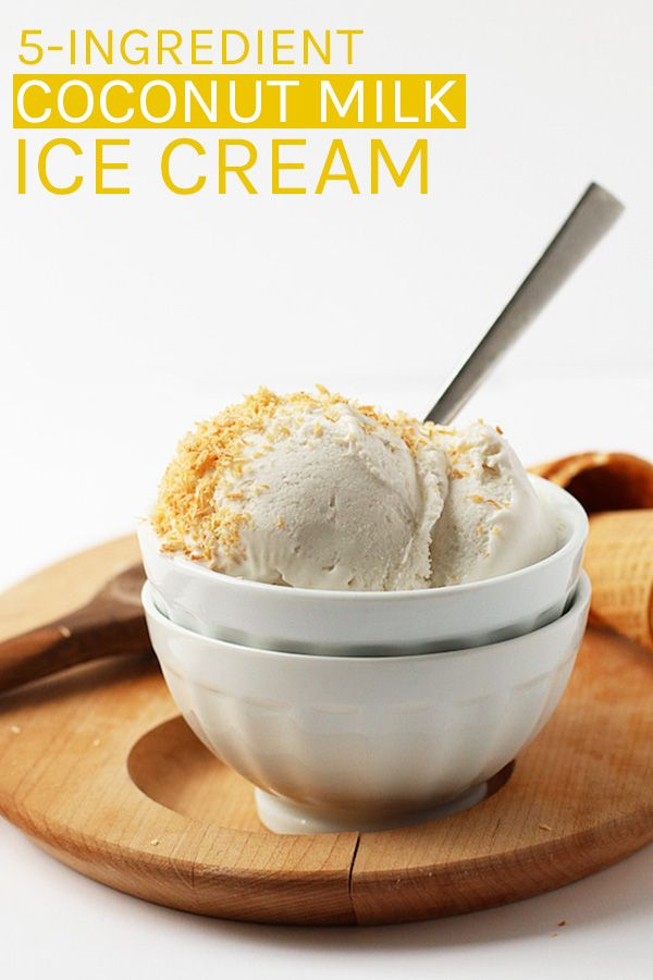 A Rich And Creamy Coconut Milk Ice Cream Made With Just 5
