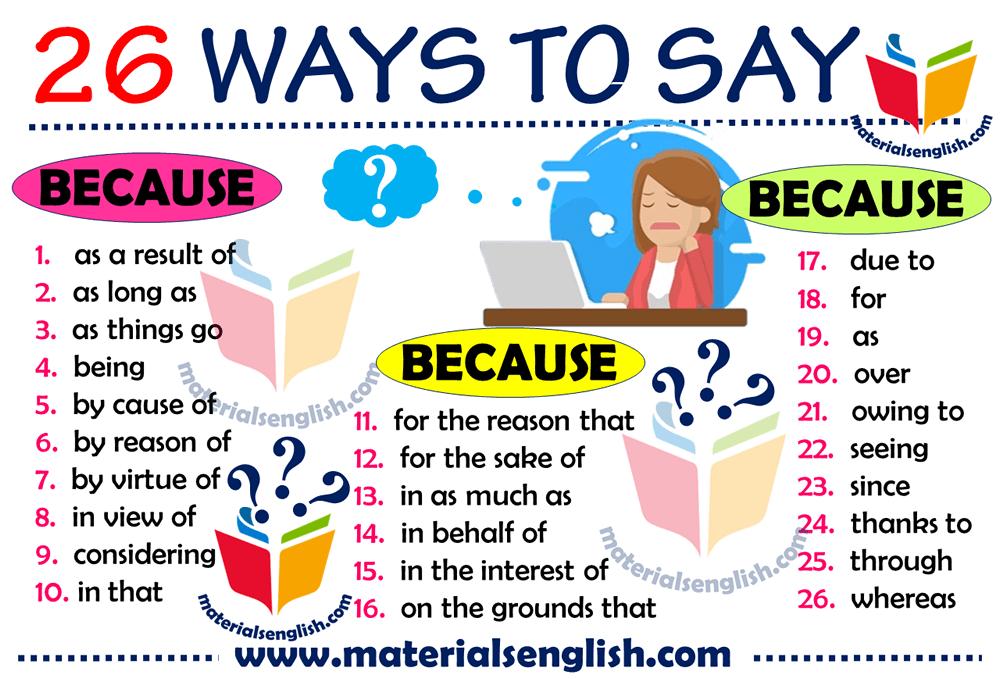26 Ways to Say BECAUSE   Learn english. Improve english writing. Teaching english