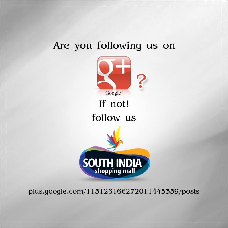 Attention fans!  #SouthIndiaShoppingMall is available on Google+  Just click this link to follow us - http://goo.gl/qeaATS  Visit – www.southindiaeshop.com
