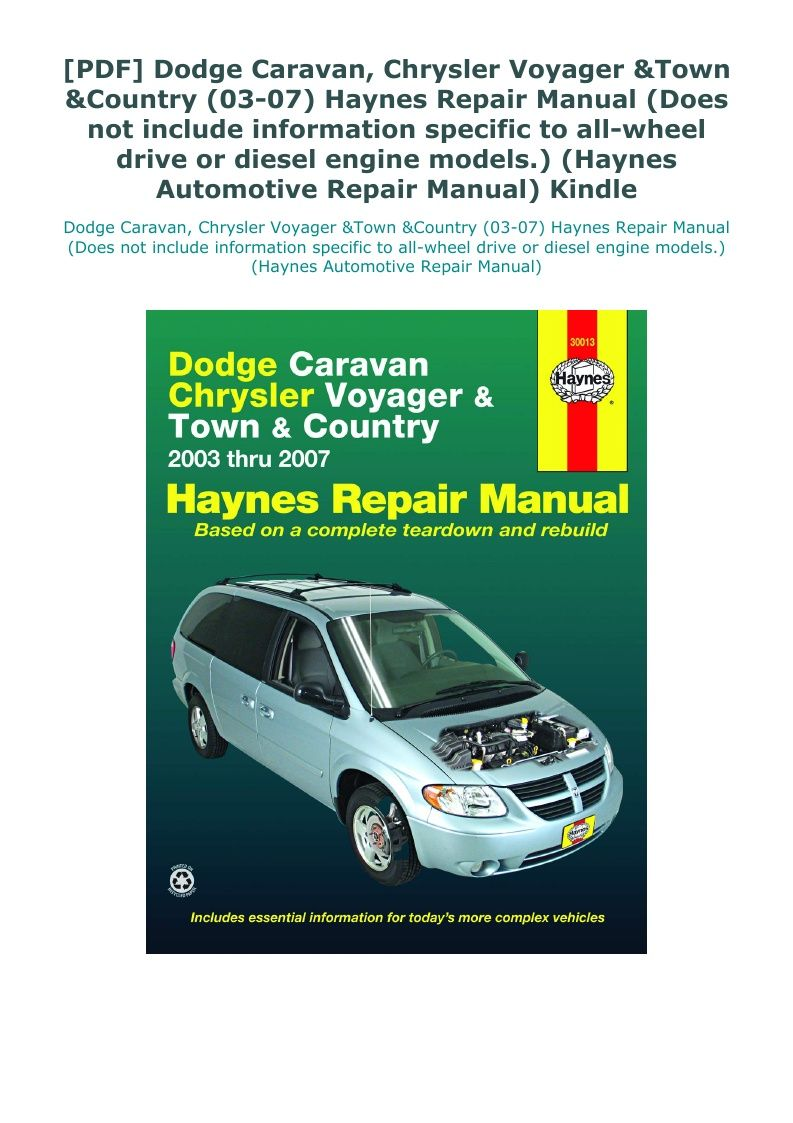 Pdf Dodge Caravan Chrysler Voyager Town Country 03 07 Haynes Repair Manual Does Not Include Infor Chrysler Voyager Town And Country Automotive Repair