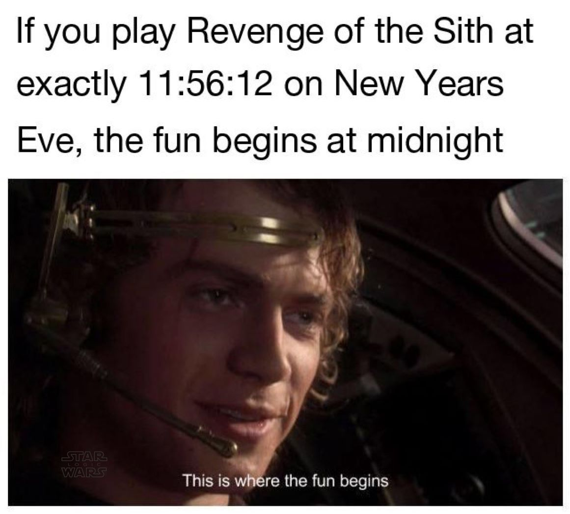 Bummer That I Didn T Welcome 2018 This Way As If My Family Would Have Been Okay With It Though Star Wars Quotes Star Wars Memes Star Wars Humor