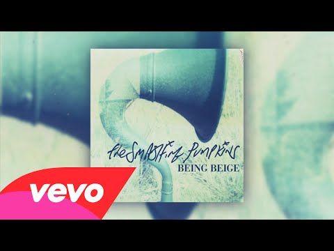 ❤️this! #smashingpumpkins The Smashing Pumpkins - Being Beige (Audio) - YouTube