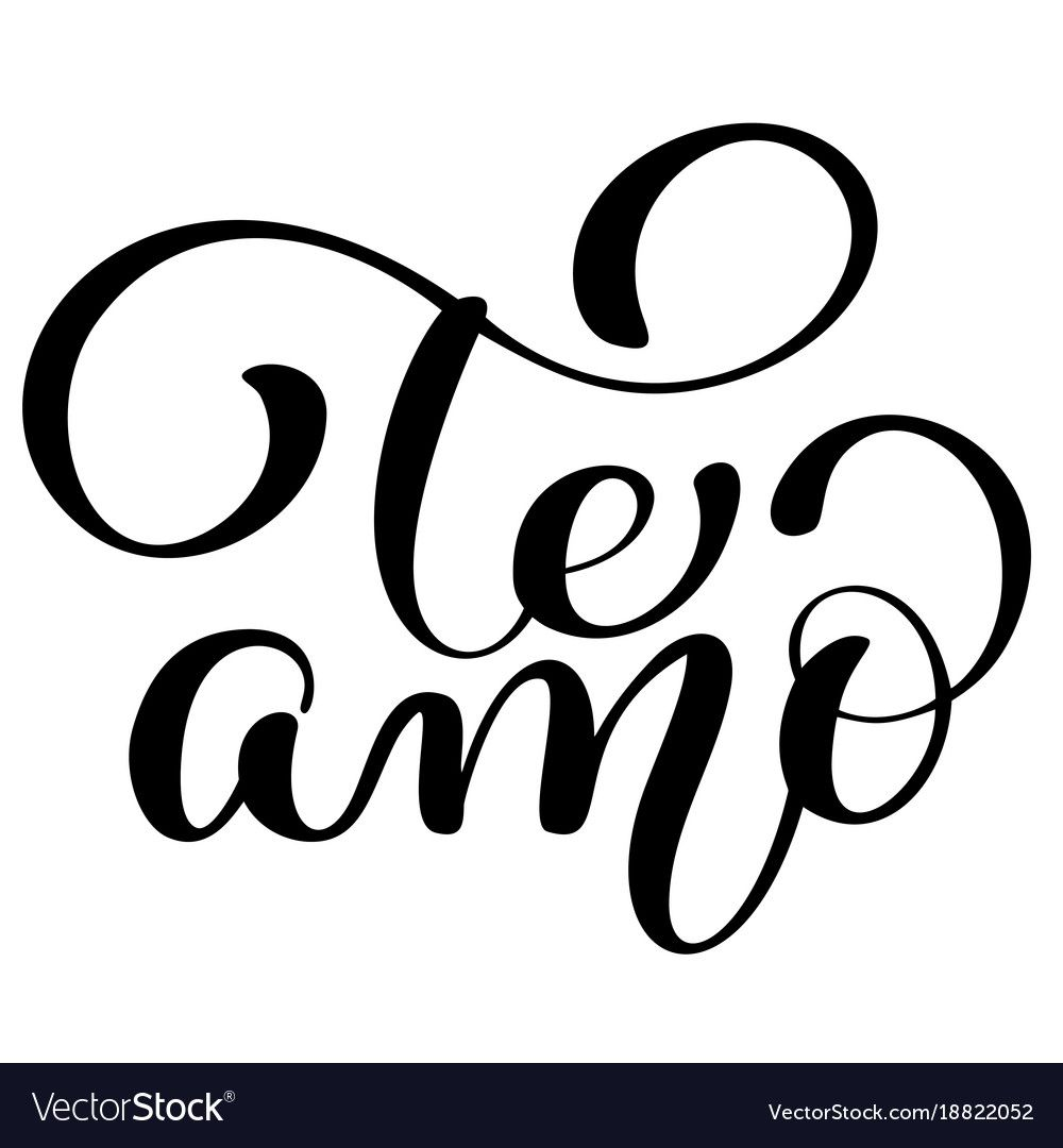 te amo love you spanish text calligraphy vector lettering. Black Bedroom Furniture Sets. Home Design Ideas