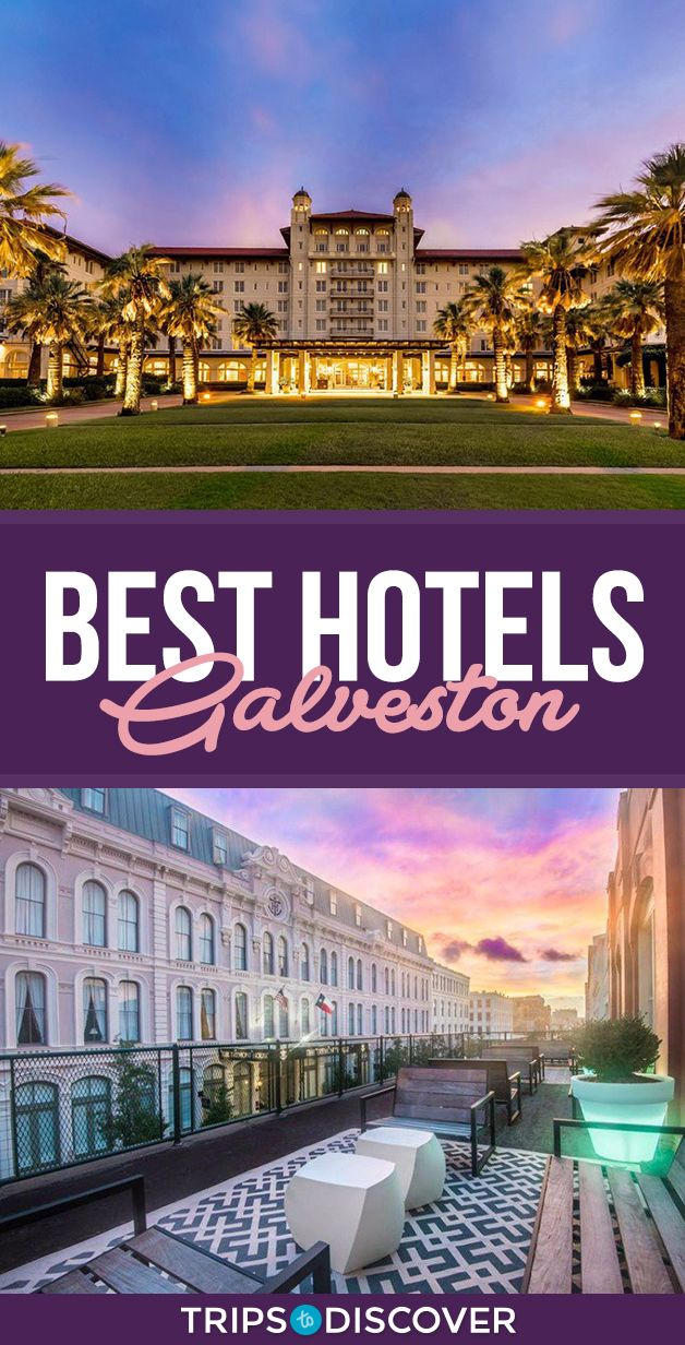 11 Best Hotels In Galveston Texas Galveston Resort Galveston Galveston Texas