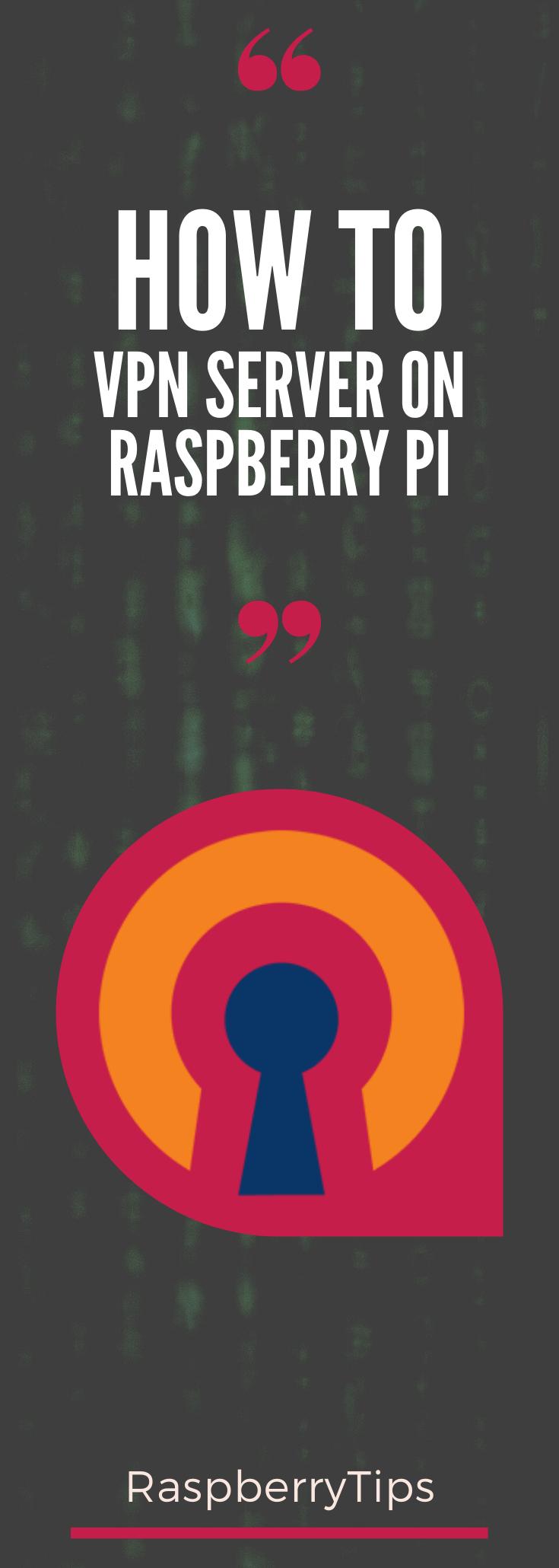 ca62921c8cd89c6276a68e1bdaa57ed1 - Install Vpn Server On Raspberry Pi