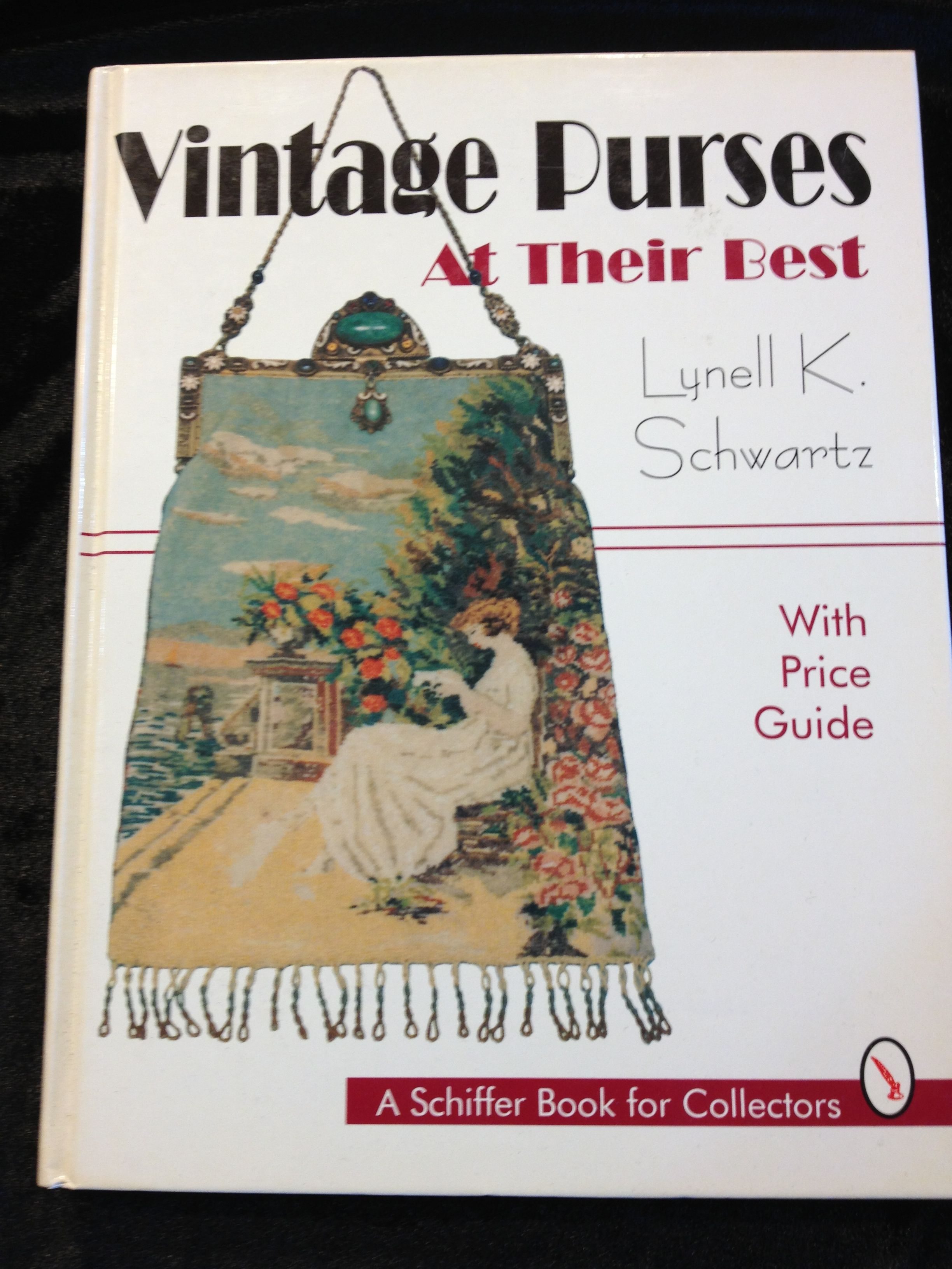 Vintage Purses At Their Best, With Price Guide by Lynell K ...