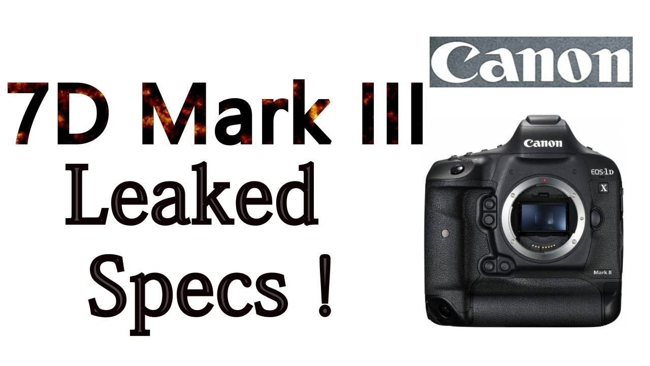 Canon 7D Mark iii Leaked Specification ! 2019 | Gear Chasing