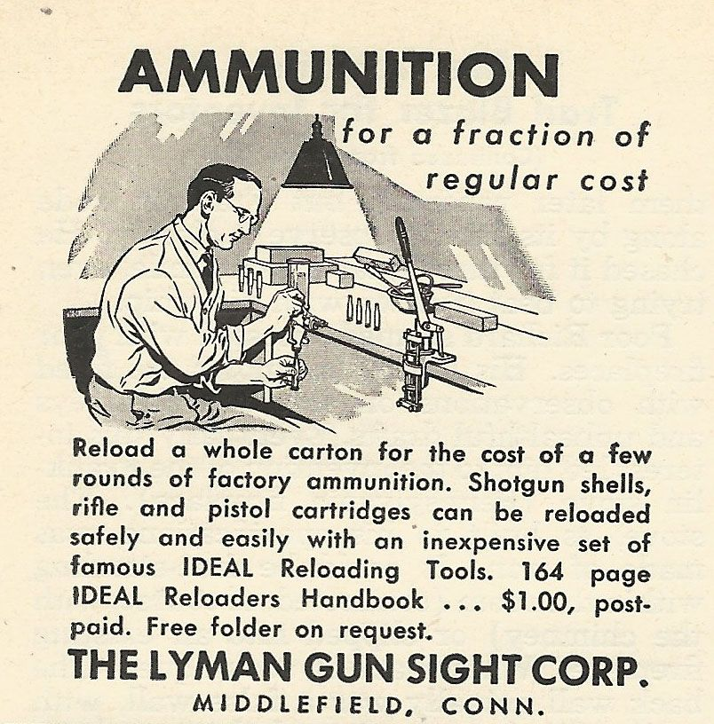 1956 Ad: IDEAL reloading tools -- annunition for a fraction of the cost
